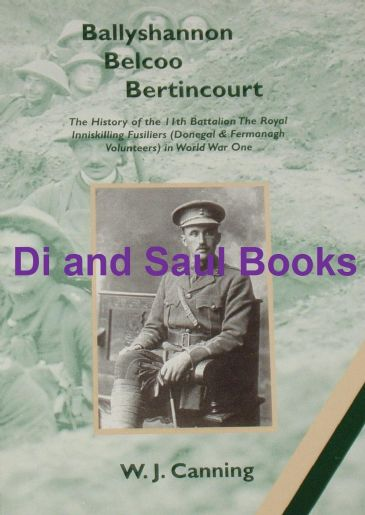 Ballyshannon belcoo Bertincoirt - History of the 11th Battalion Royal Inniskilling Fusiliers in WW1